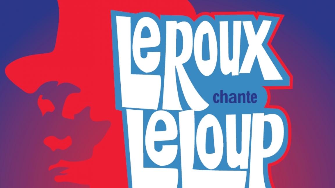 Leroux chante Leloup