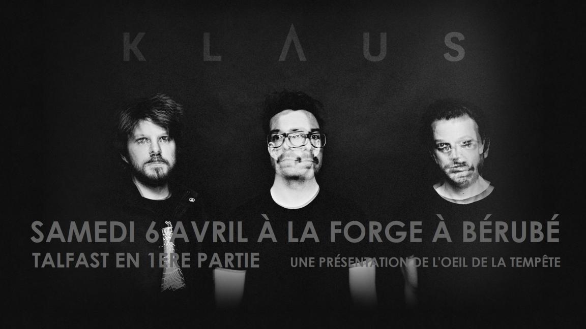 ANNULÉ : KLAUS + TALFAST // à la Forge à Bérubé de Trois-Pistoles
