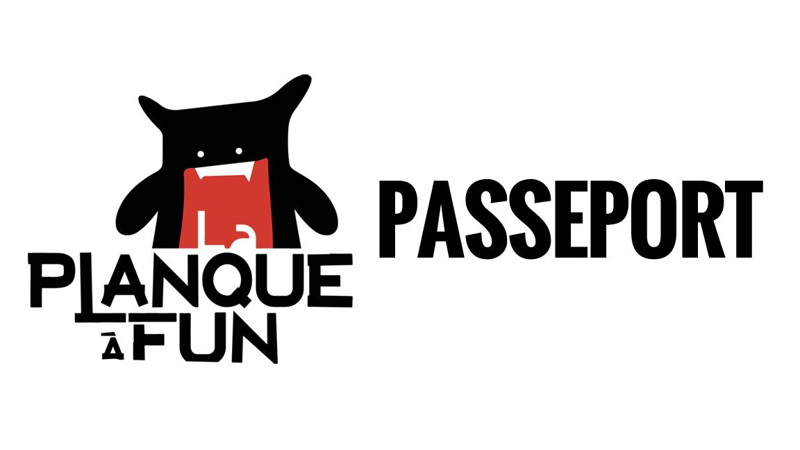 Planque à Fun - Passeport