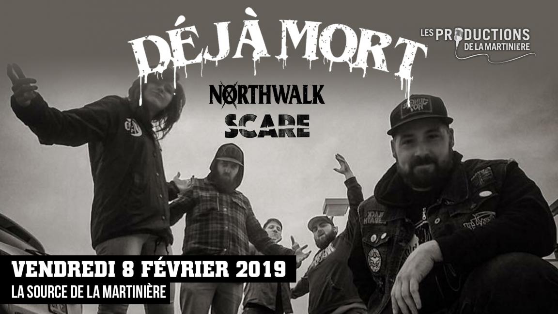 DÉJÀ MORT - NORTHWALK - SCARE