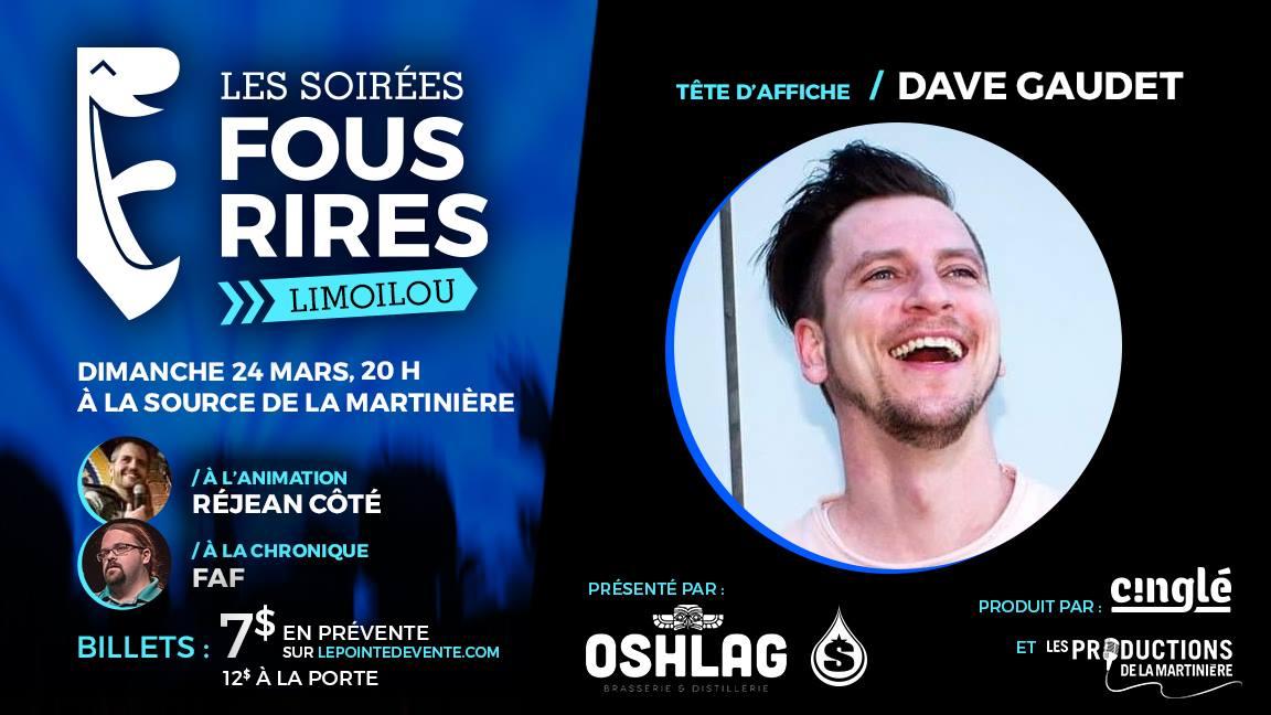 Dave Gaudet - Les Soirées Fous Rires