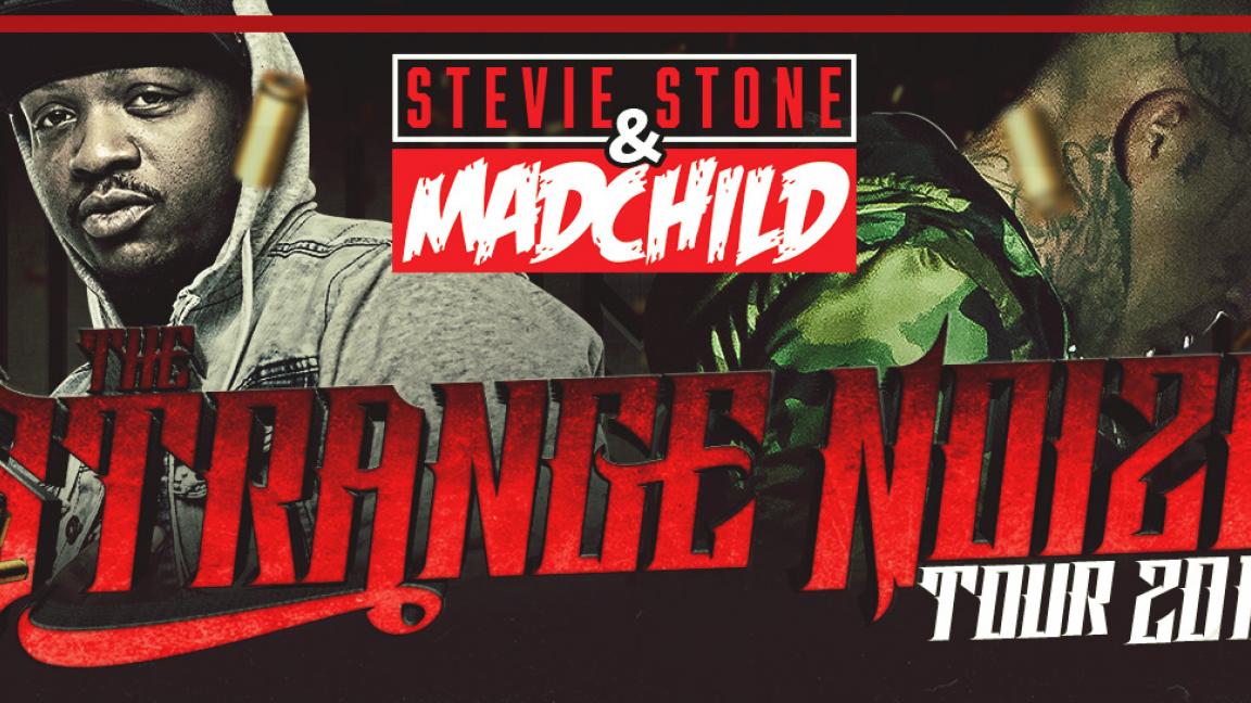 Madchild & Stevie Stone - The Strange Noize Tour