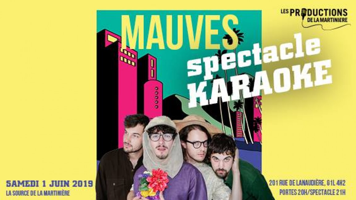 MAUVES (SPECTACLE KARAOKÉ)