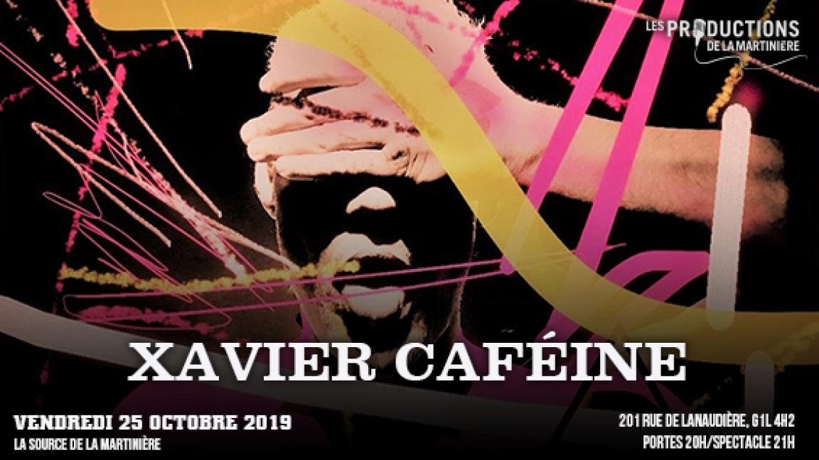 Xavier Caféine (Tournée de lancement)