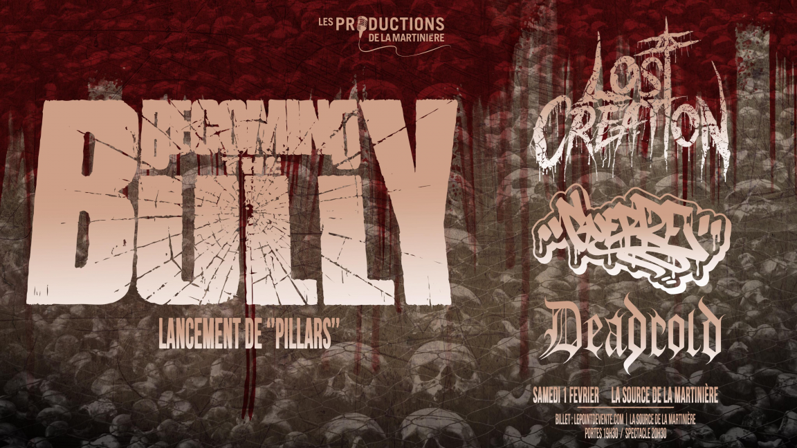 Becoming The Bully (Lancement d'album) - Lost Creation - Guerre - Deadcold
