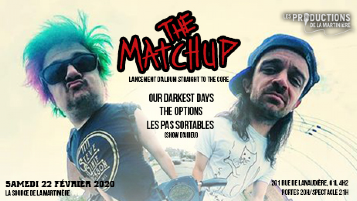 The Matchup (Lancement d'album Straight to The Core)