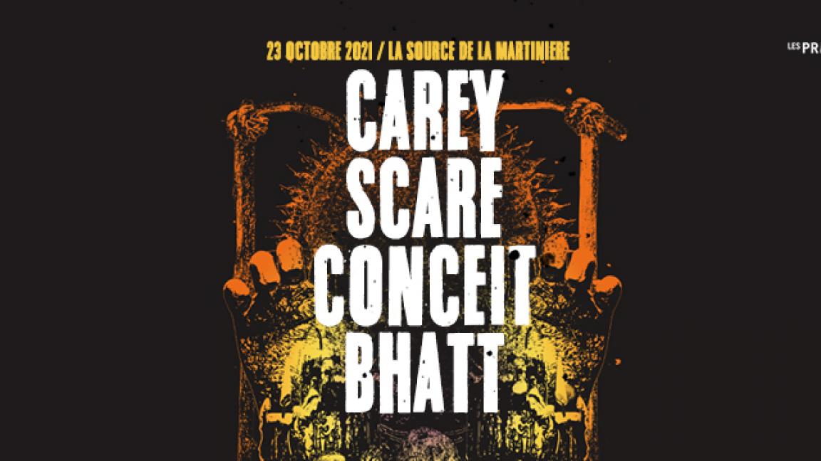 CAREY / SCARE / CONCEIT / BHATT
