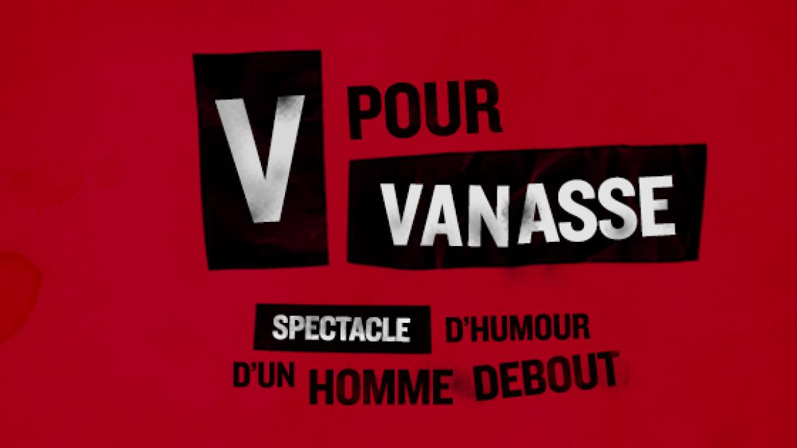 V pour Vanasse