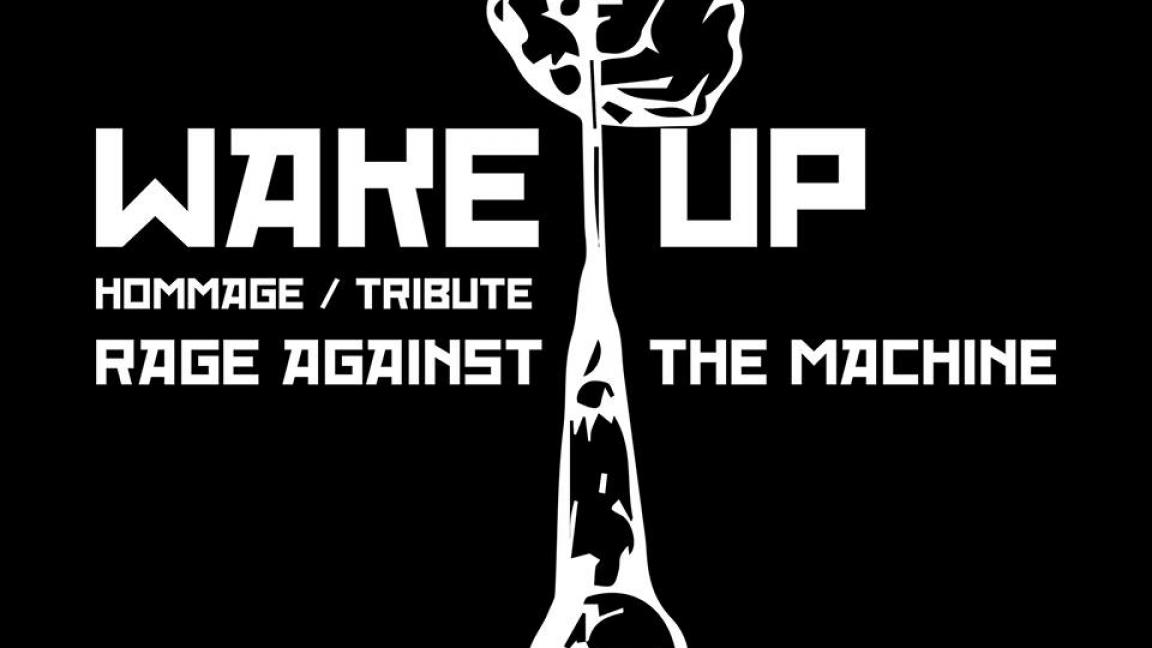 Rage Against The Machine (Hommage par WAKE UP)