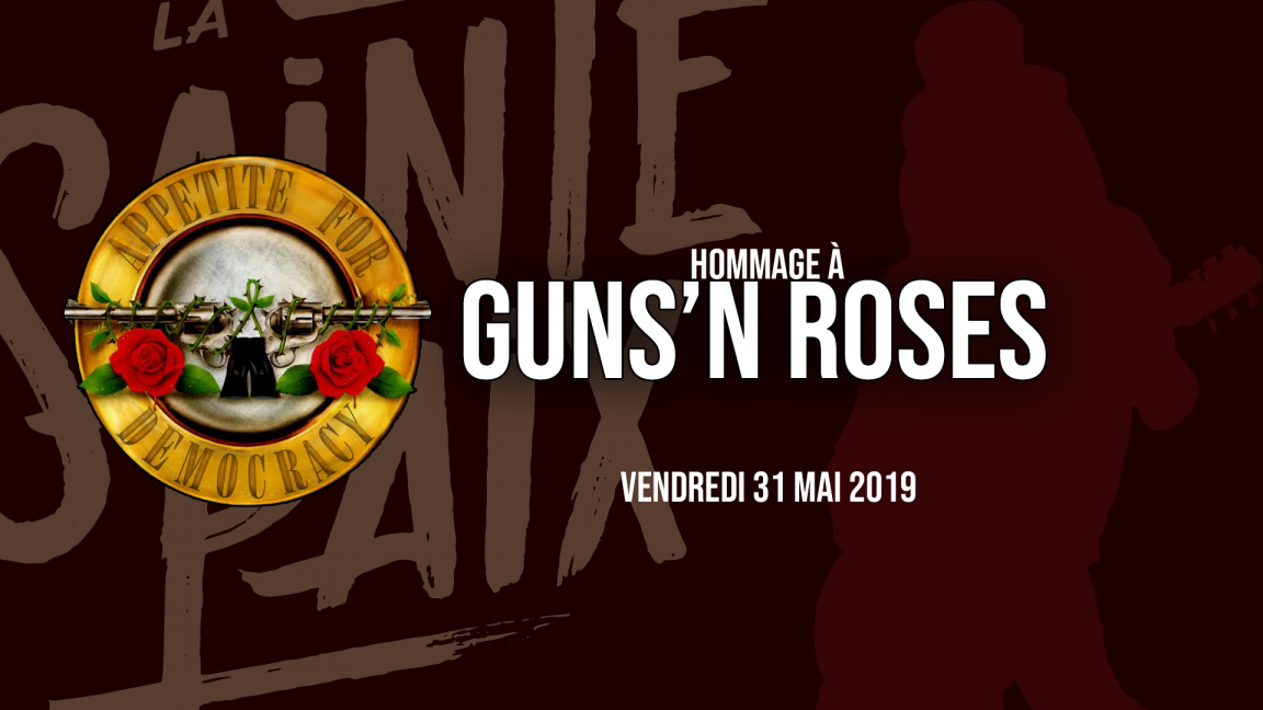 Hommage à Guns'N Roses: Appetite for democracy