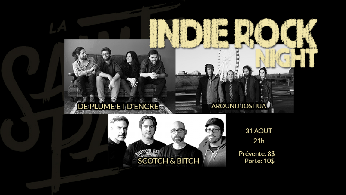 INDIE ROCK: Around Joshua, De Plume et d'Encre, Scotch & Bitch