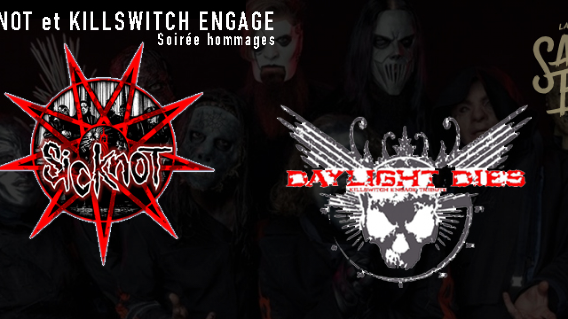Slipknot et Killswitch Engage (Hommages)