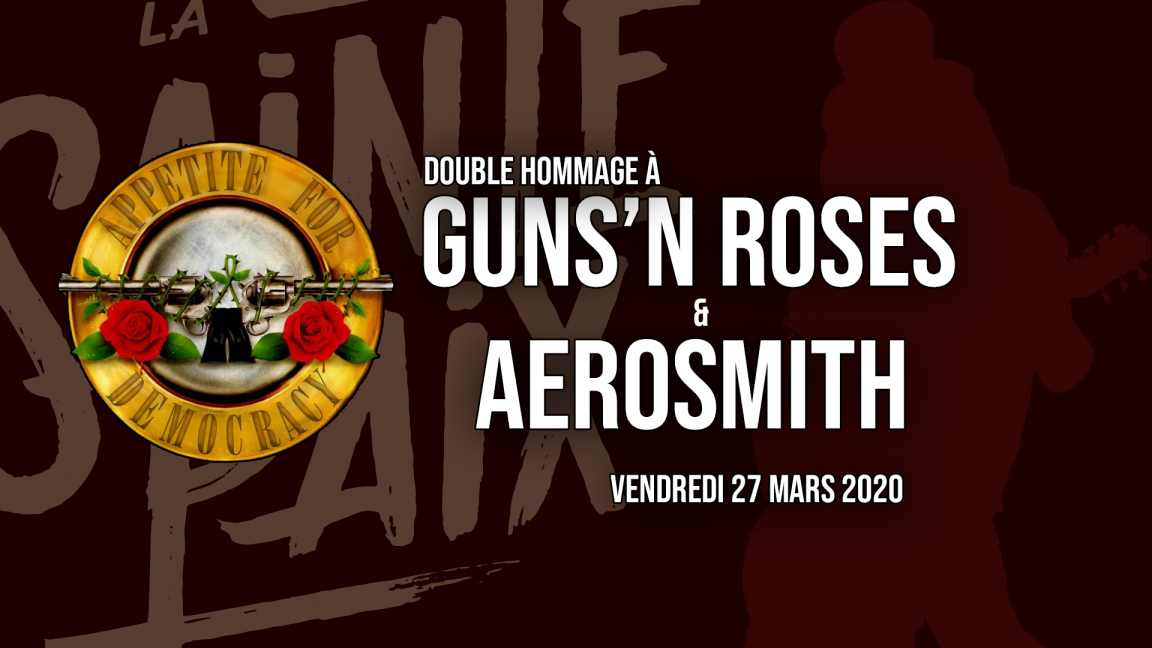 Double hommage à Guns'N Roses & Aerosmith