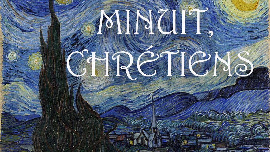 MINUIT, CHRÉTIENS