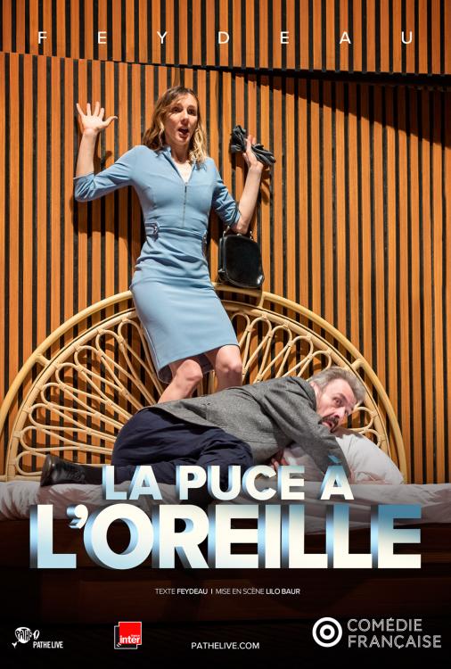 Comédie Française - La puce à l'oreille