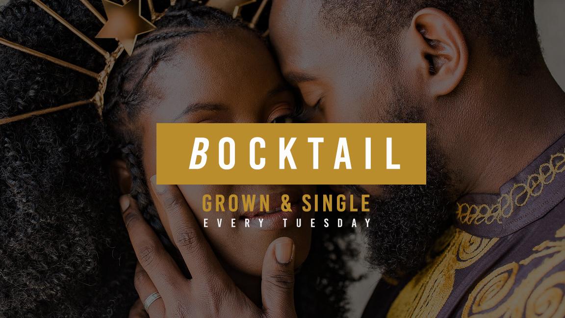 Bocktail | Grown & Single