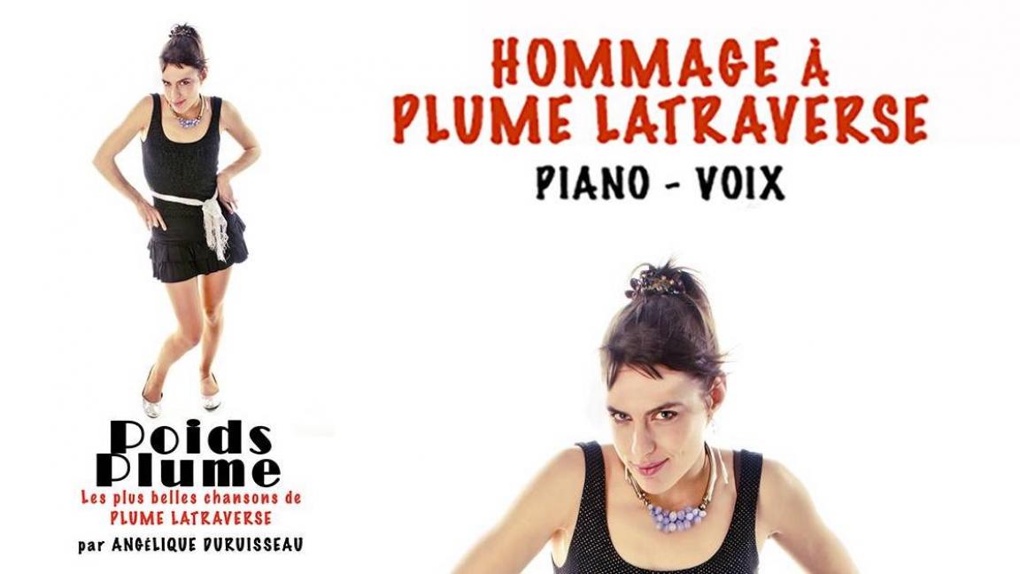 POIDS PLUME: HOMMAGE À PLUME LATRAVERSE