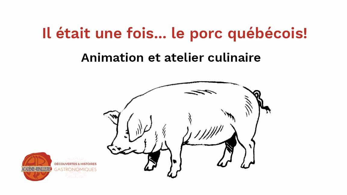 Il était une fois... le porc québécois