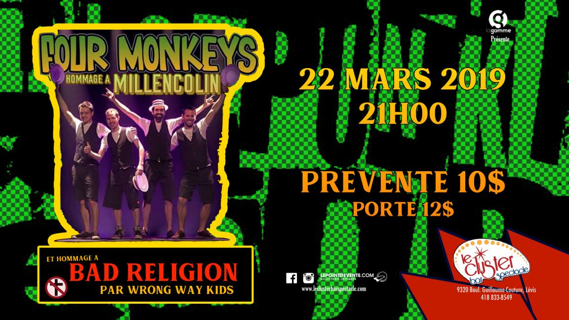 Four Monkeys - Hommage à Millencolin + Bad Religion