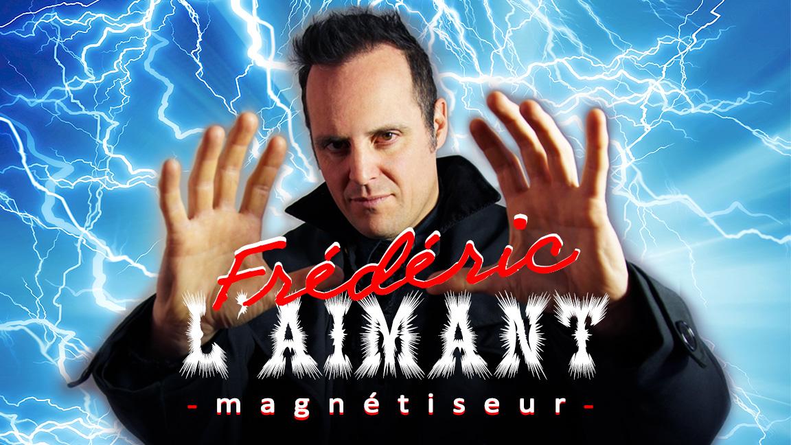 Frédéric L'aimant, magnétiseur (Frédéric Clément, illusionniste, mentaliste & hypnotiseur)