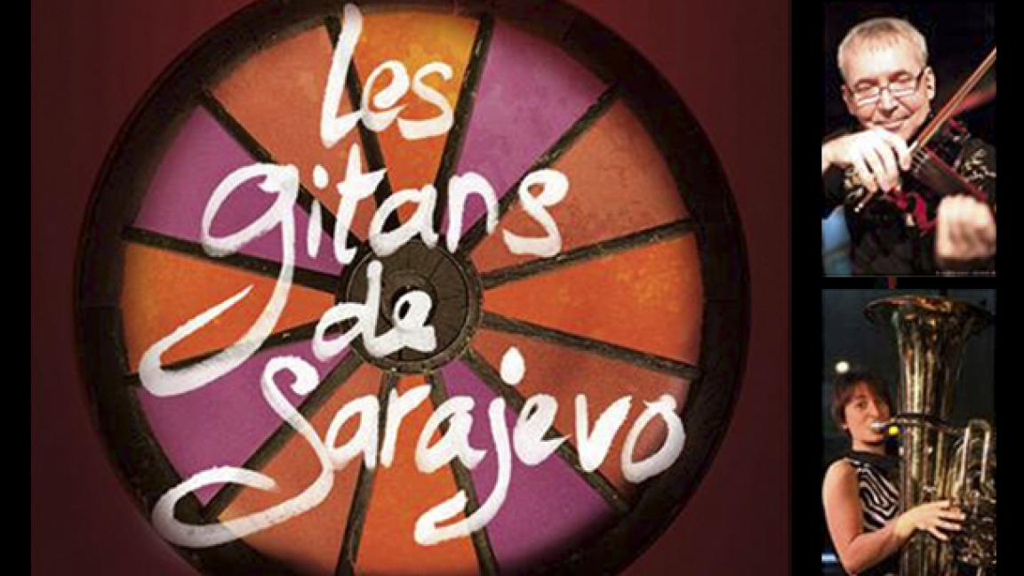 Concert Les Gitans de Sarajevo