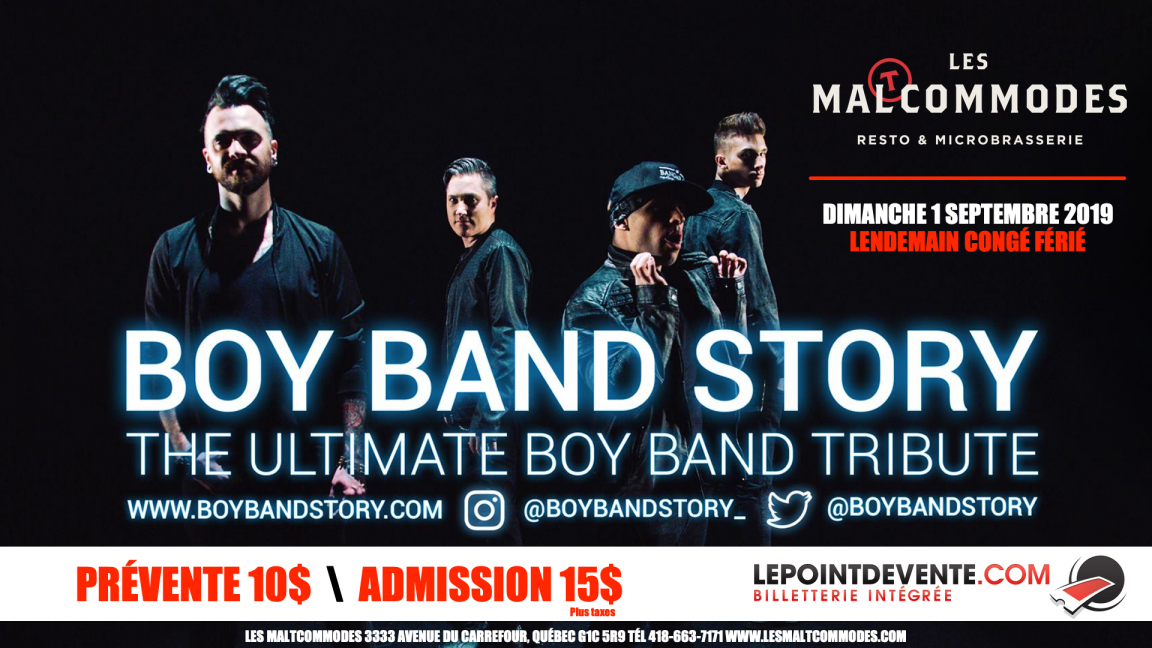BOY BAND STORY AUX MALTCOMMODES