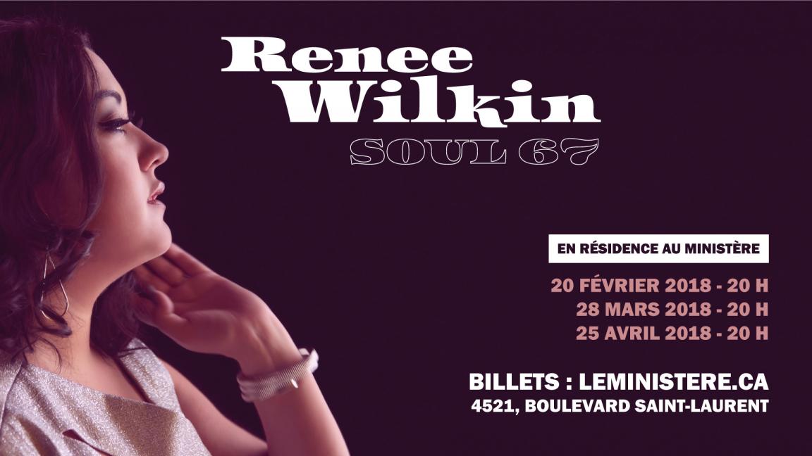 Renee Wilkin Soul 67