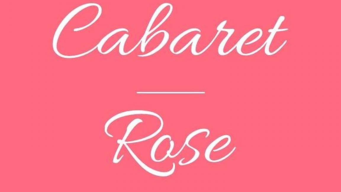 Vibre en rose au Cabaret Rose!