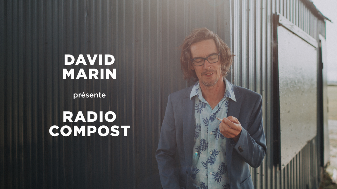 David Marin présente Radio Compost