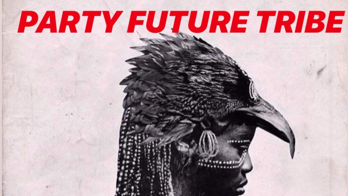 Party Future Tribe