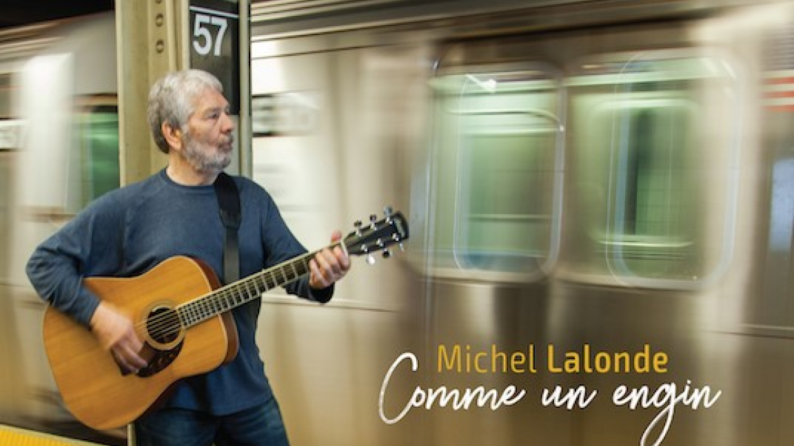 Michel Lalonde: Comme un engin