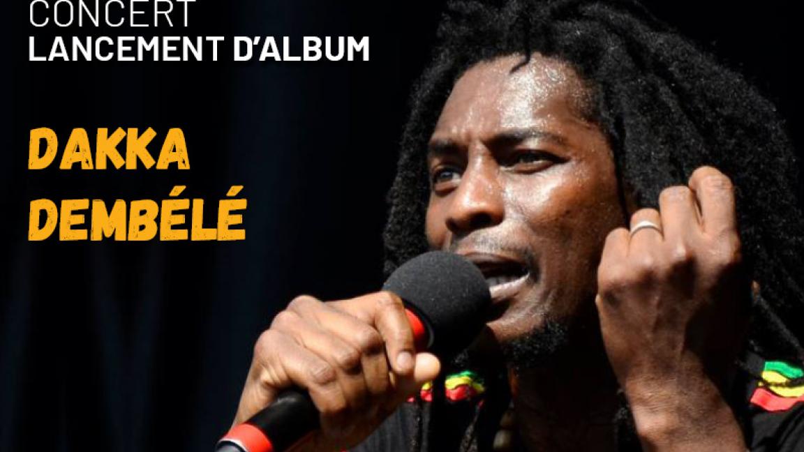 Concert -Album Launch - Dakka Dembélé