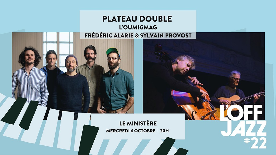 L'Oumigmag + Frédéric Alarie & Sylvain Provost