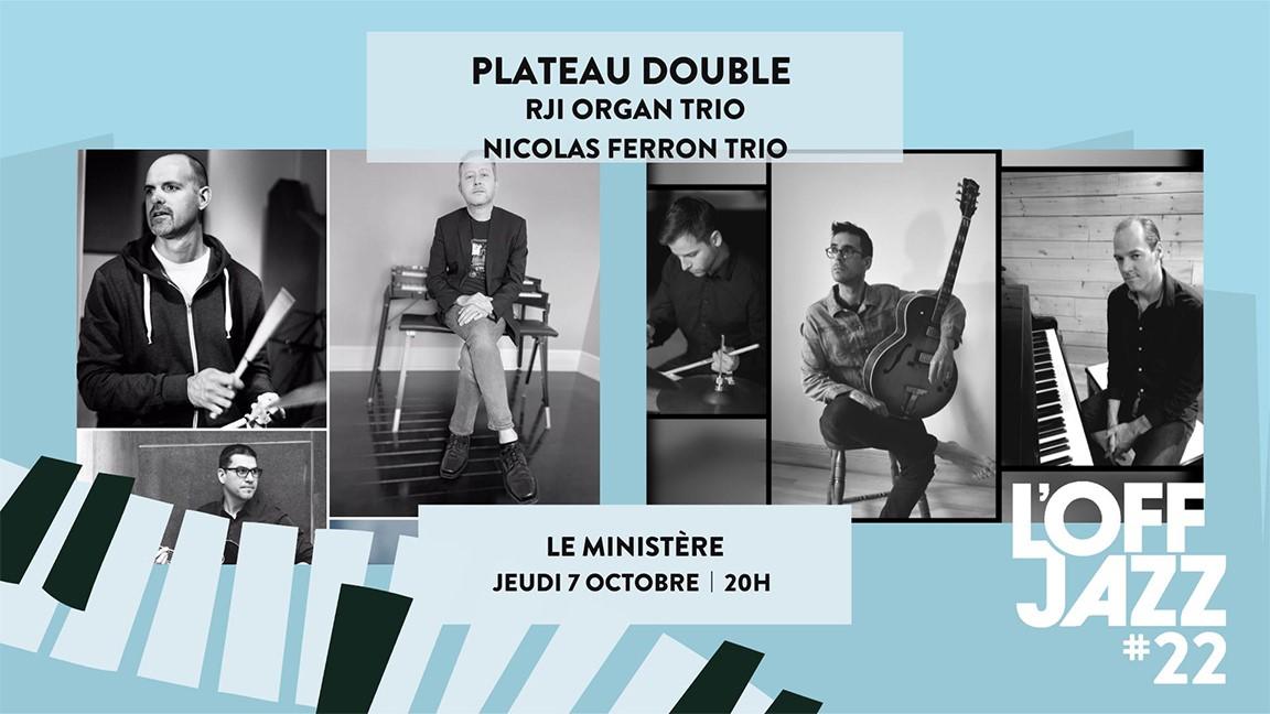 RJI Organ Trio + Nicolas Ferron Trio