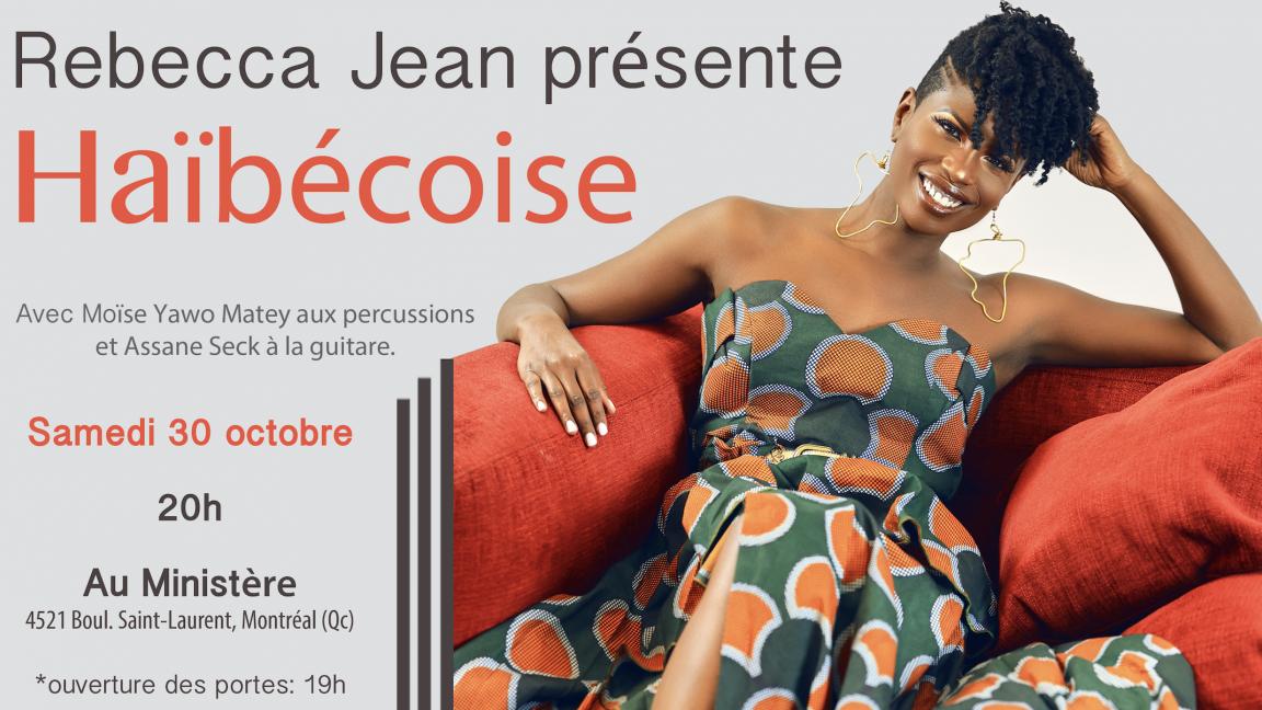 Rebecca Jean présente : Haïbécoise !