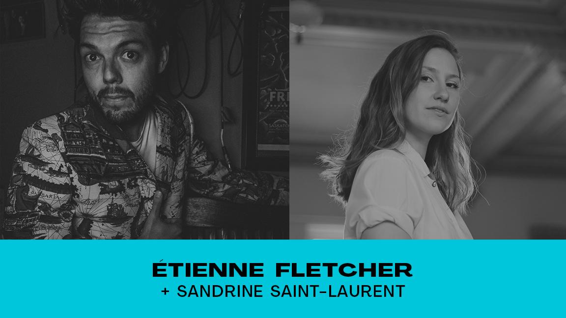 ÉTIENNE FLETCHER + SANDRINE SAINT-LAURENT #CCF21
