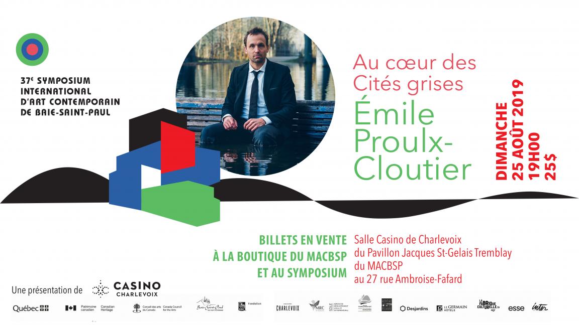 Émile Proulx-Cloutier - Au Coeur des Cités grises