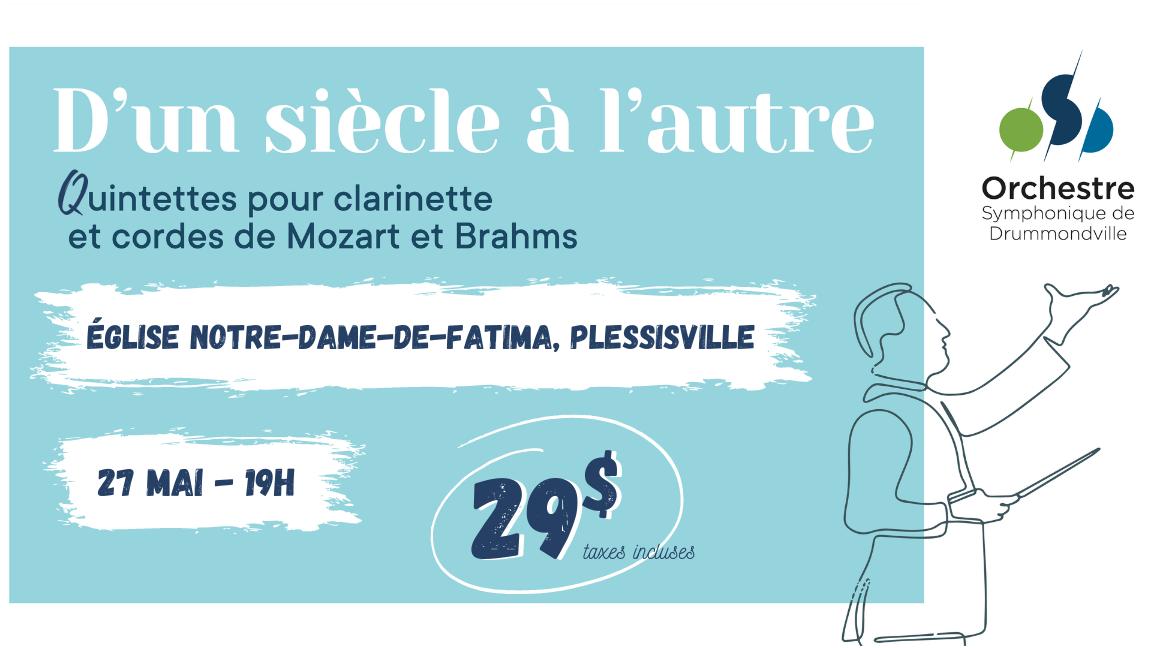 D'UN SIÈCLE À L'AUTRE - Quintettes pour clarinette et cordes (Plessisville)