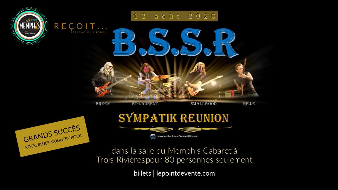 MEMPHIS REÇOIT en salle: BSSR et grands succès ROCK, BLUES, COUNTRY ROCK
