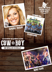 COMBO - « COW-BOY, DE WILLIE À DOLLY » PAR QUÉBEC ISSIME le 27 juillet & Guylaine Tanguay le 3 août 2018