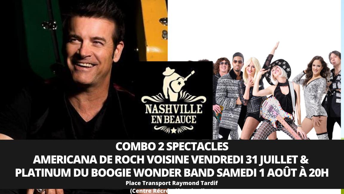 COMBO 2 SPECTACLES AMERICANA DE ROCH VOISINE VENDREDI 31 juillet &  Platinum Du Boogie Wonder Band samedi 1 août à 20h