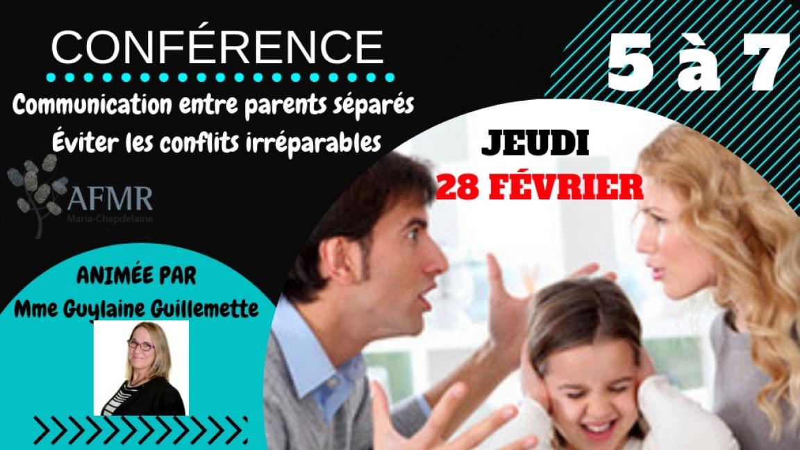 5@7 Conférence gratuite:Communication entre parents séparés /Éviter les conflits irréparables