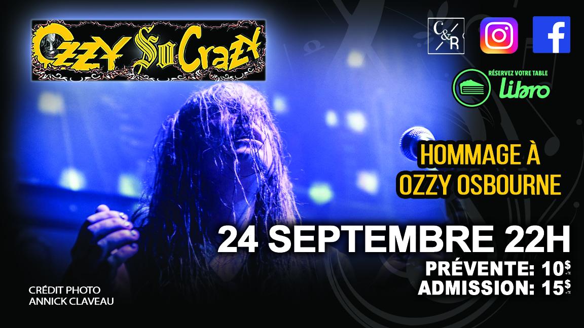 Ozzy so Crazy Hommage à Ozzy Osbourne chez Cécile et Ramone