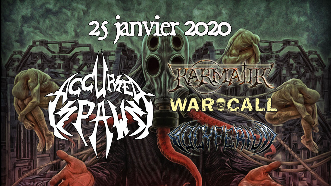 Accursed Spawn, Karmatik, Warcall et Vocyferium