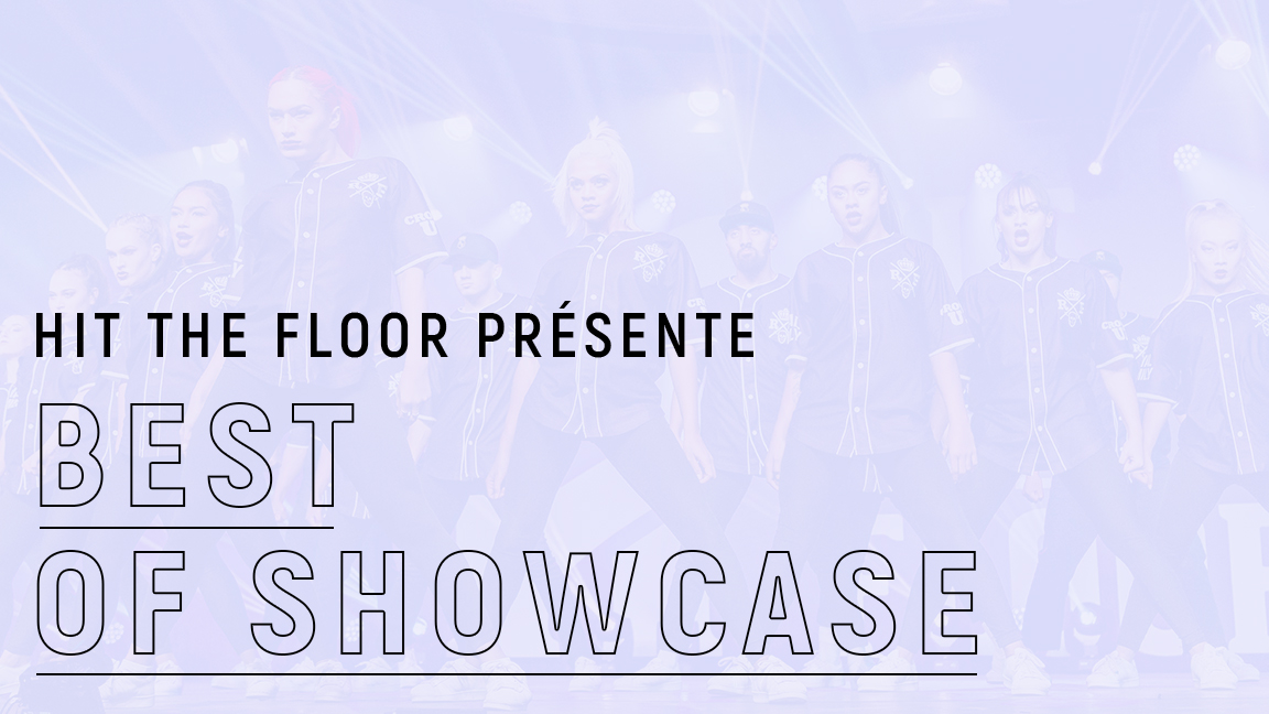 Hit The Floor présente : BEST OF SHOWCASE