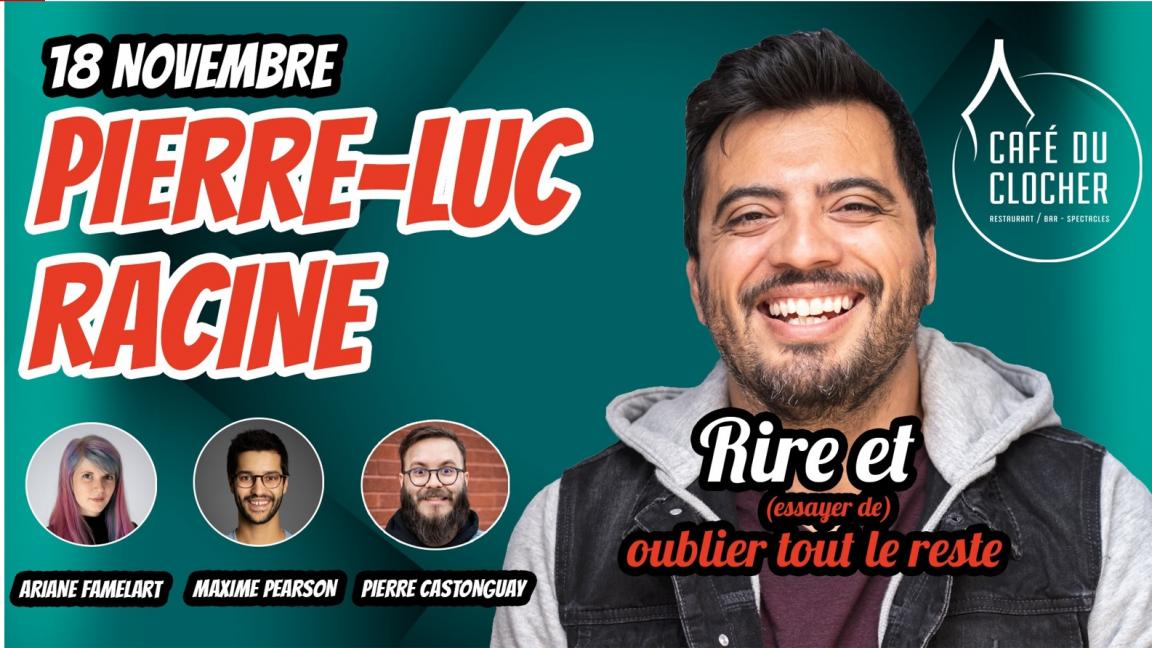 Soirée d'humour avec Pierre-luc Racine et invité(e)s