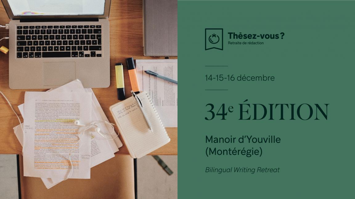 Thèsez-Vous? 34e Édition (bilingual retreat!)