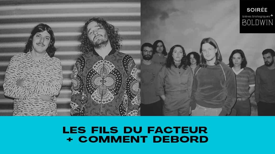 LES FILS DU FACTEUR + COMMENT DEBORD #CCF21