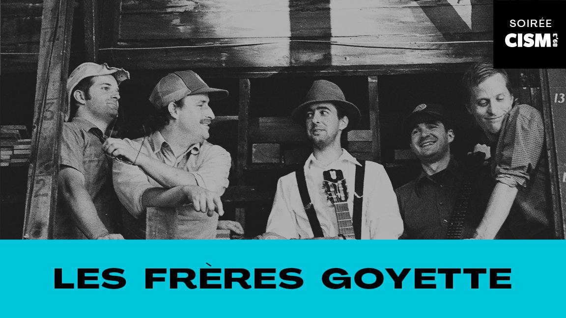 LES FRÈRES GOYETTE #CCF21 (deux représentations)