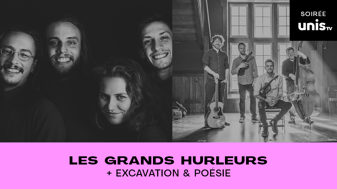 LES GRANDS HURLEURS + EXCAVATION & POÉSIE #CCF21